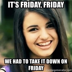 Rebecca Black Fried Egg - It's friday, friday we had to take it down on friday