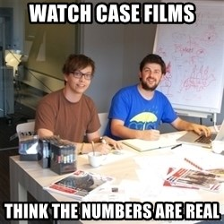 Naive Junior Creatives - Watch case films think the numbers are real