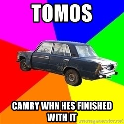 AdviceCar - TOMOS CAMRY WHN HES FINISHED WITH IT