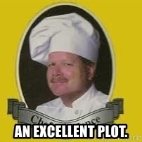 Chef Excellence - An excellent plot.