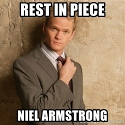 Neil Patrick Harris - Rest in piece Niel Armstrong
