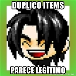 Maple Noob - DUPLICO ITEMS PARECE LEGÍTIMO