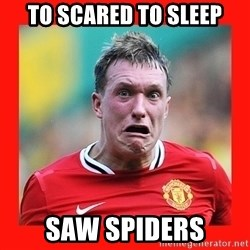 Phil Jones Scared Face - to scared to sleep Saw spiders