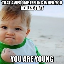 SUCCESS BABY BEACH2 - that awesome feeling when you realize that you are young