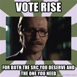Commissioner Gordon  - vote rise for both the src you deserve and the one you need