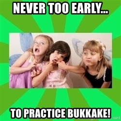 CARO EMERALD, WALDECK AND MISS 600 - never too early... to practice bukkake!