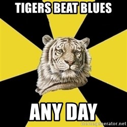 Wise Tiger - TIGERS BEAT BLUES ANY DAY