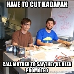 Naive Junior Creatives - have to cut kadapak call mother to say they've been promoted