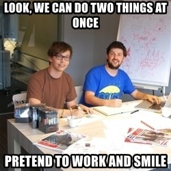 Naive Junior Creatives - look, we can do two things at once pretend to work and smile
