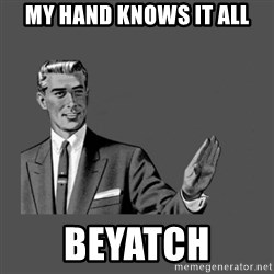 Grammar Guy - My hand knows it all Beyatch