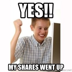 Computer kid - YES!! MY SHARES WENT UP