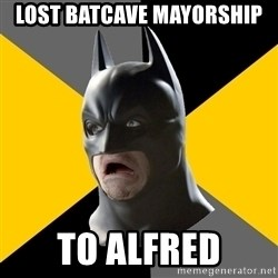 Bad Factman - lost batcave mayorship to alfred