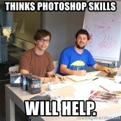 Naive Junior Creatives - Thinks Photoshop skills will help.