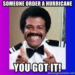 Love Boat Isaac - Someone Order a hurricane You got it!