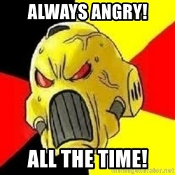 ANGRY MARINE - aLWAYS ANGRY! ALL THE TIME!
