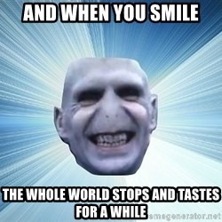 vold - AND WHEN YOU SMILE THE WHOLE WORLD STOPS AND TASTES FOR A WHILE