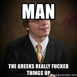 flyinchipmunk5 - man the greeks really fucked things up