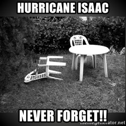 Chair Blown Over - HURRICANE ISAAC NEVER FORGET!!