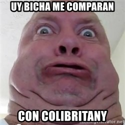 Ugly but Beautiful - uy bicha me comparan con colibritany