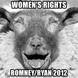 Laughing Sheep - women's rights romney/ryan 2012