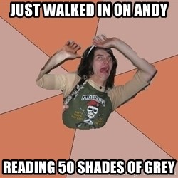 Scared Bekett - JUST WALKED IN ON ANDY READING 50 SHADES OF GREY