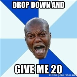 Imperative Cisse - DROP DOWN AND GIVE ME 20
