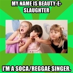 CARO EMERALD, WALDECK AND MISS 600 - my name is beauty-e-slaughter i'm a soca/reggae singer.
