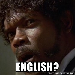 Angry Samuel L Jackson - ENglish?
