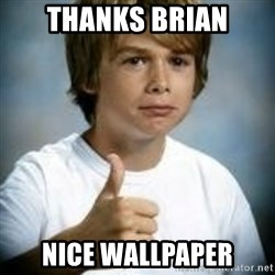 Thumbs Up Kid - Thanks Brian nice wallpaper