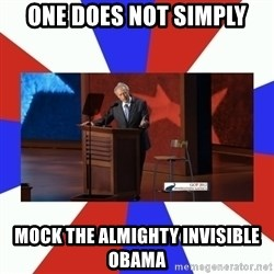 Invisible Obama - One does not simply mock the almighty invisible obama