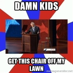 Invisible Obama - DAMN KIDS GET THIS CHAIR OFF MY LAWN