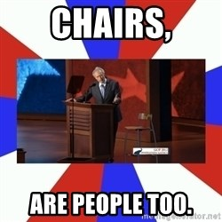 Invisible Obama - CHAIRS, aRE pEOPLE TOO.
