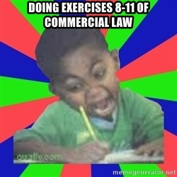 Exam Kid - doing exercises 8-11 of commercial law