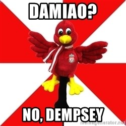 Liverpool Problems - damiao? no, dempsey