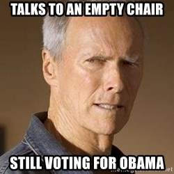 Clint Eastwood - Talks to an empty chair Still voting for Obama