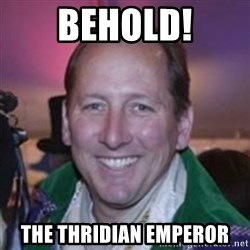 Pirate Textor - BEHOLD! The thridian emperor