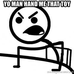 Cereal Guy - yo man hand me that toy