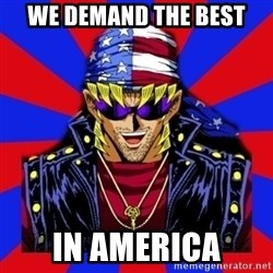 bandit keith - we demand the best in america