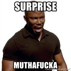 Doakes SURPRISE - Surprise  muthafucka