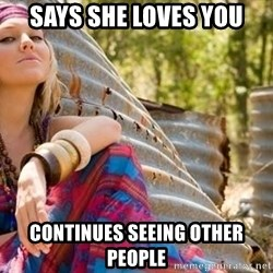 Young Hippy - Says she loves you continues seeing other people