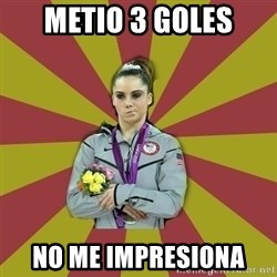 Not Impressed Makayla - METIO 3 goles no me impresiona