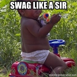 Swagger Baby - SWAG LIKE A SIR