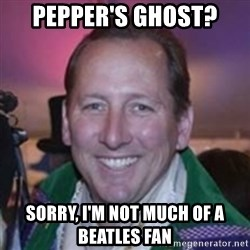 Pirate Textor - PEPPER'S GHOST? SORRY, I'M NOT MUCH OF A BEATLES FAN