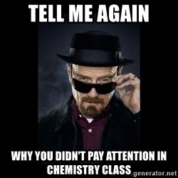 Walter White Hat - tell me again why you didn't pay attention in chemistry class