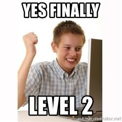 Computer kid - YES FINALLY LEVEL 2
