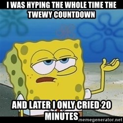 Spongebob only cry - I was hyping the whole time the TWEWY Countdown And Later I only cried 20 minutes