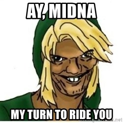 Link Pedreiro - Ay, midna my turn to ride you