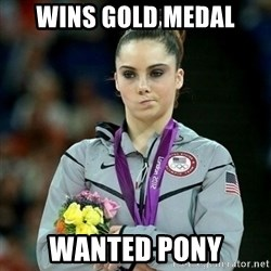 McKayla Maroney Not Impressed - Wins gold medal wanted pony