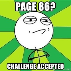Challenge Accepted 2 - PAGE 86? cHALLENGE ACCEPTED