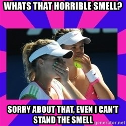 Sportgirls - WHATS THAT HORRIBLE SMELL? SORRY ABOUT THAT, EVEN I CAN'T STAND THE SMELL